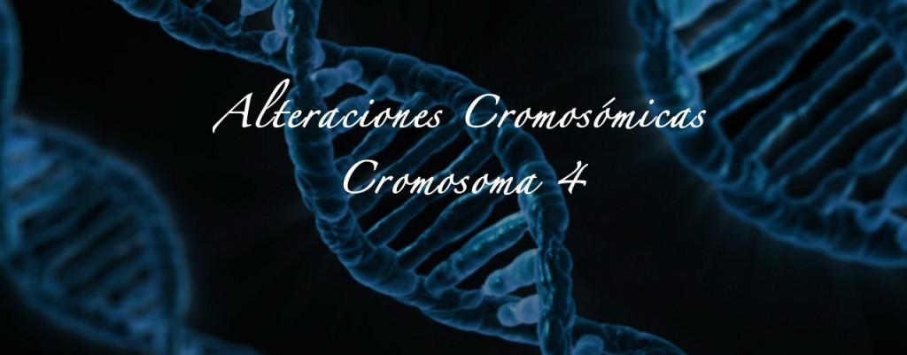 alteraciones cromosómicas cromosoma 4